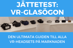 VR-glasögon Oculus Rift HTC Vive Playstation VR etc