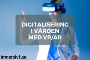 Digitalisering i vården med VR/AR