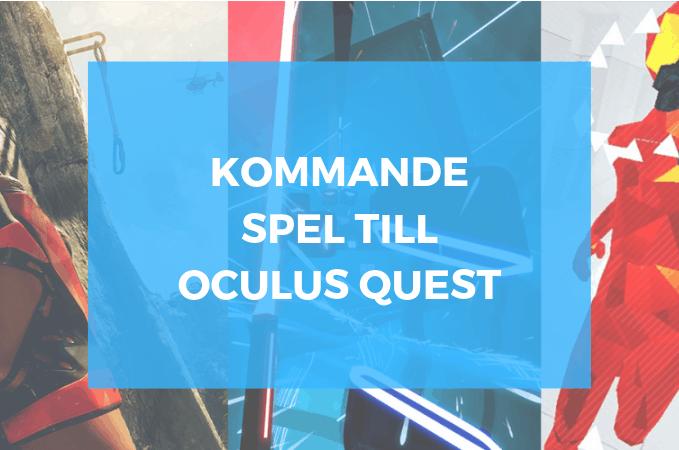 De hetaste spelen till Oculus Quest