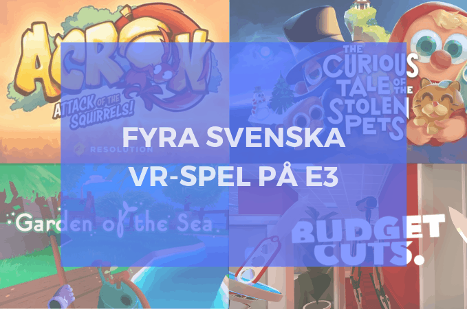 Budget Cuts 2, Acron, Curious Tale of Stolen Pets, Garden of the Sea på E3