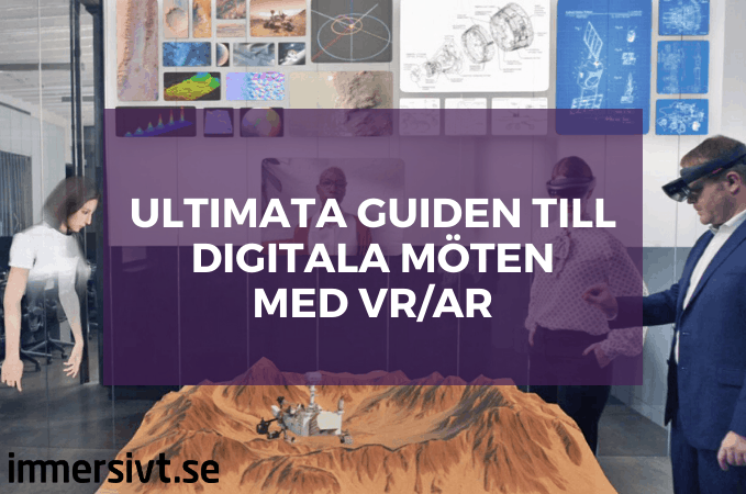 Den ultimata guiden till digitala möten i VR