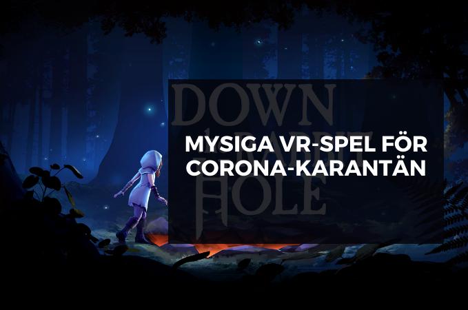 Sex urmysiga VR-spel för corona-karantän