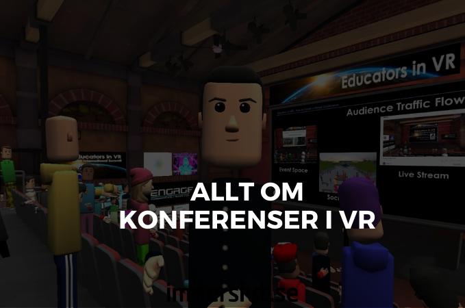 Allt om konferenser i VR